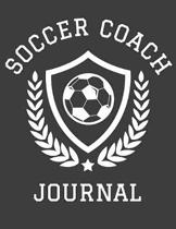 Soccer Coach Journal: 2019-2020 Planner and Organizer