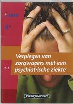 I-Care / 409 Verplegen Van Zorgvragers Met Een Psychiatrische Ziekte