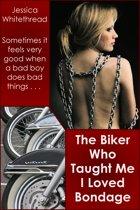 The Biker Who Taught Me I Loved Bondage