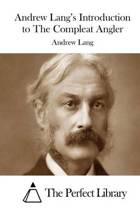 Andrew Lang's Introduction to the Compleat Angler