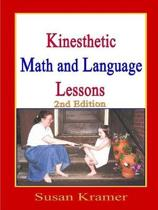 Kinesthetic Math and Language Lessons, 2nd Edition