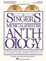 The Singer's Musical Theatre Anthology Soprano Teen's Edition