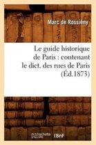 Le Guide Historique de Paris