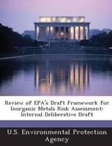 Review of EPA's Draft Framework for Inorganic Metals Risk Assessment