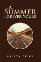 A Summer Forever Yours