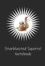 Starblasted Squirrel Notebook