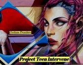 Project Teen Intervene
