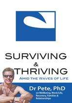 Surviving and Thriving Amid the Waves of Life