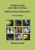Surrealism and the Cinema: Open-eyed Screening