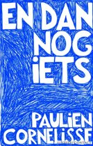 Boek cover En dan nog iets van Paulien Cornelisse (Paperback)