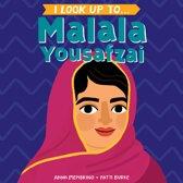 I Look Up To... Malala Yousafzai