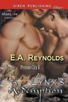 A Lynx's Redemption [Peyton City 8] (Siren Publishing Classic Manlove)