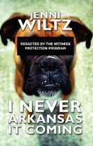 I Never Arkansas It Coming