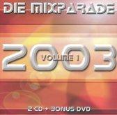 Die Mixparade 2003, Vol. 1