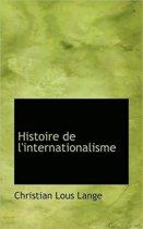 Histoire de L'Internationalisme