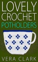 Lovely Crochet Potholders