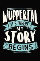 Wuppertal It's where my story begins