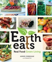 Earth Eats: Real Food Green Living