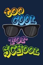 Too cool for School: Notizbuch kariert f�r die Schule und den Alltag, f�r wichtige Notizen, Lernstoff oder als Tagebuch, ideal auch f�r To-