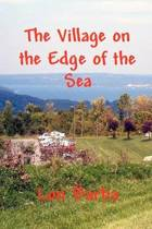 The Village on the Edge of the Sea