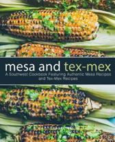 Mesa and Tex-Mex