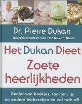 Het Dukan dieet -Zoete Heerlijkheden