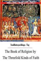 The Book of Religion by the Threefold Kinds of Faith