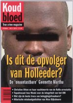 Koud Bloed / 8 Is dit de opvolger van Holleeder?