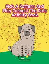 Pick a Pattern and Play Connect the Dots Activity Book