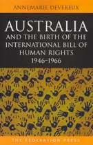 Australia and the Birth of the International Bill of Human Rights 1946-1966