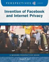 Invention of Facebook and Internet Privacy