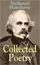 Collected Poetry of Nathaniel Hawthorne