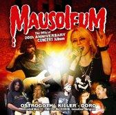 20Th Anniversary Concert - MAUSOLEUM