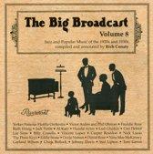 The Big Broadcast, Vol. 8