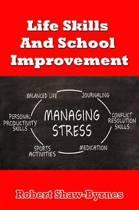 Life Skills and School Improvement