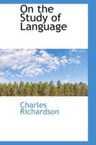 On the Study of Language