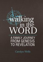 Walking in the Word