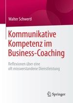 Kommunikative Kompetenz im Business-Coaching