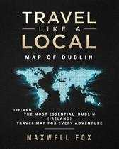 Travel Like a Local - Map of Dublin