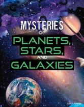 Mysteries of Planets, Stars, and Galaxies
