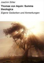 Thomas von Aquin: Summa theologica