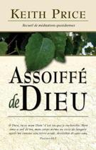 Assoiffe de Dieu (Thirsting After God)
