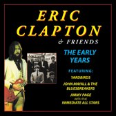 Eric Clapton And  Friends - The Early Years