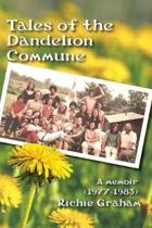 Tales of the Dandelion Commune