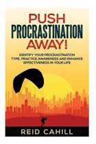 Push Procrastination Away