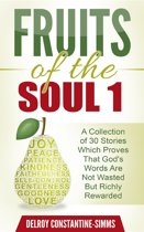 Fruits of the Soul 1