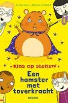 Klas op stelten - Een hamster met toverkracht