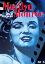 Marilyn Monroe - Loss of Innocense