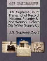U.S. Supreme Court Transcript of Record National Foundry & Pipe Works V. Oconto City Water Supply Co