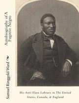 Autobiography of a Fugitive Negro